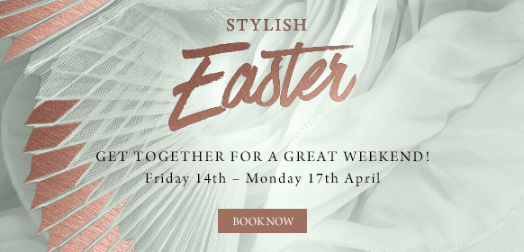 Stylish Easter at The Windmill - Book now